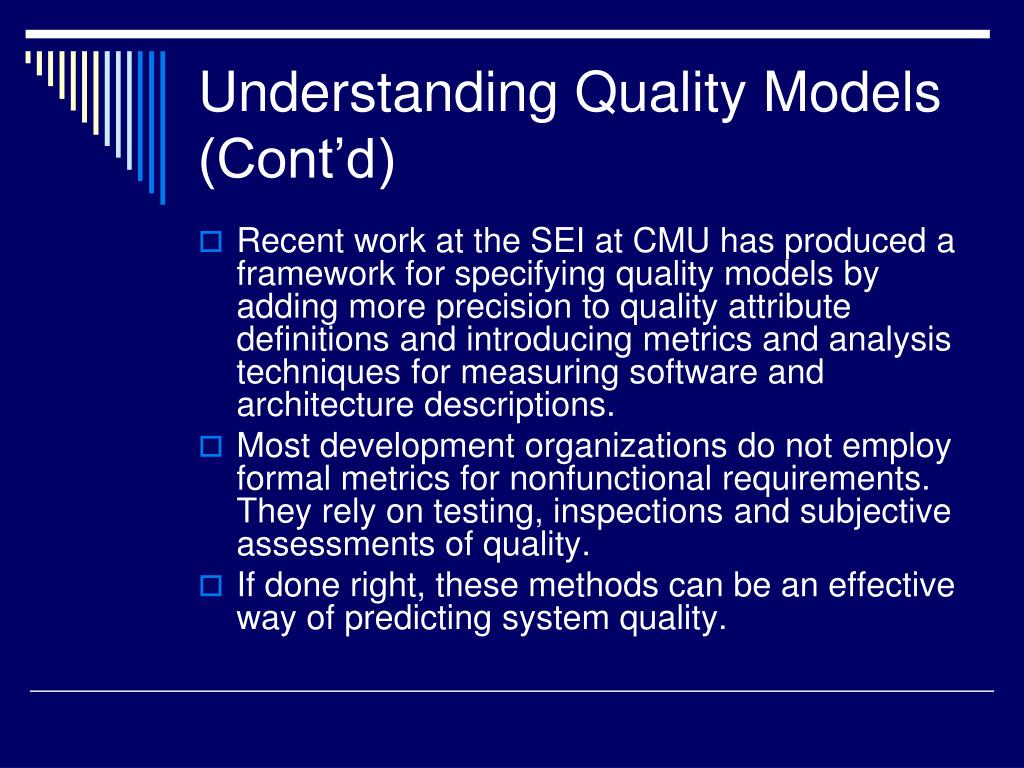 Understanding Quality Models (Cont'd)