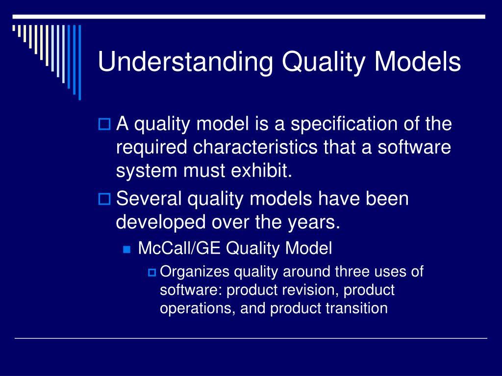 Understanding Quality Models