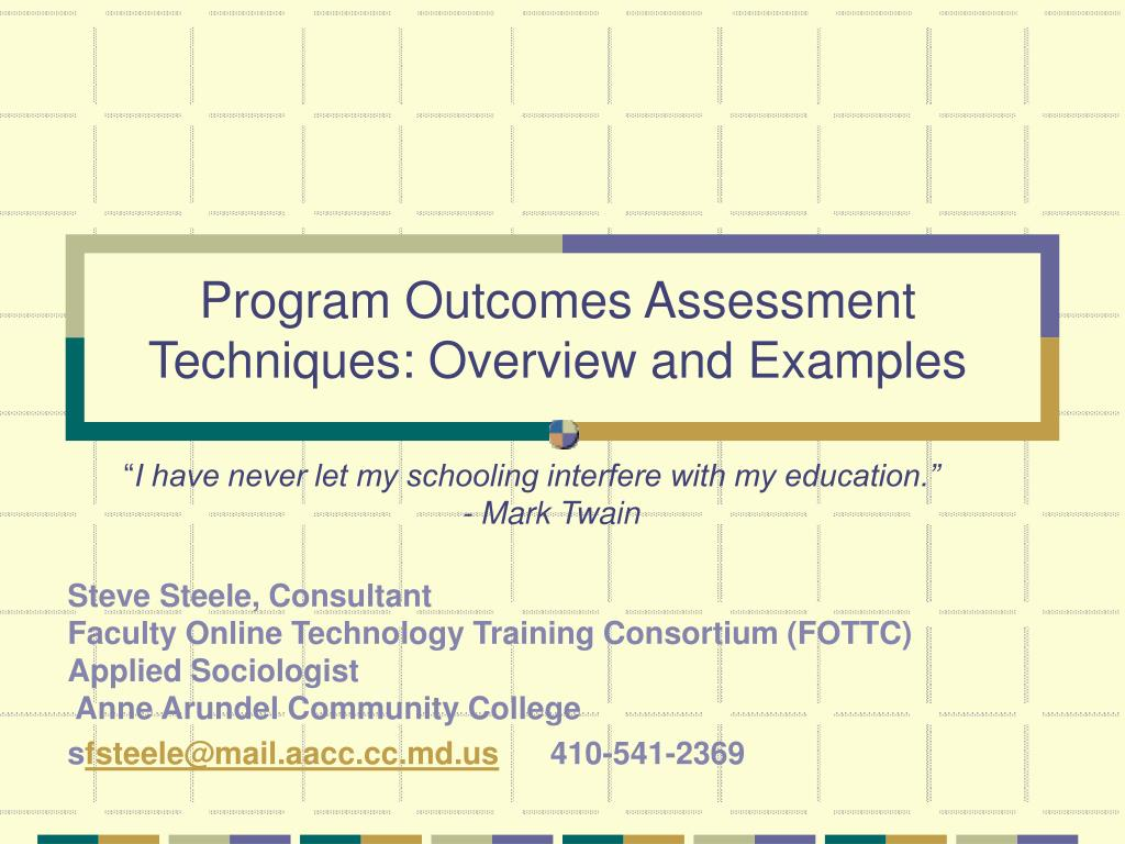 program outcomes assessment techniques overview and examples l.