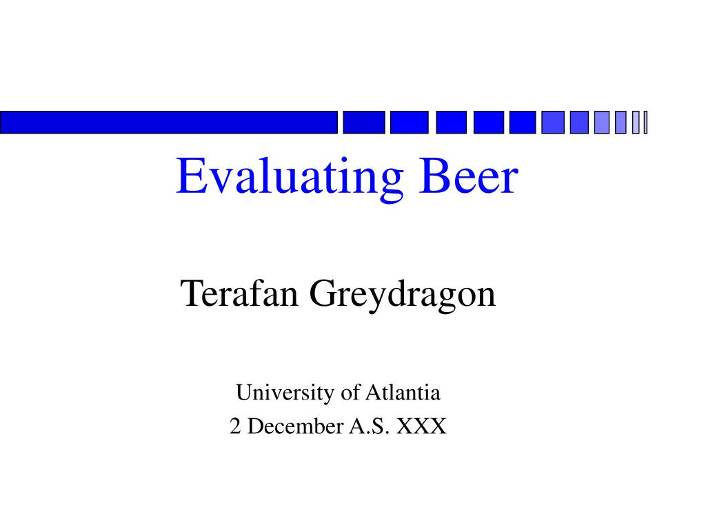 evaluating beer l.