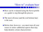 how to evaluate beer