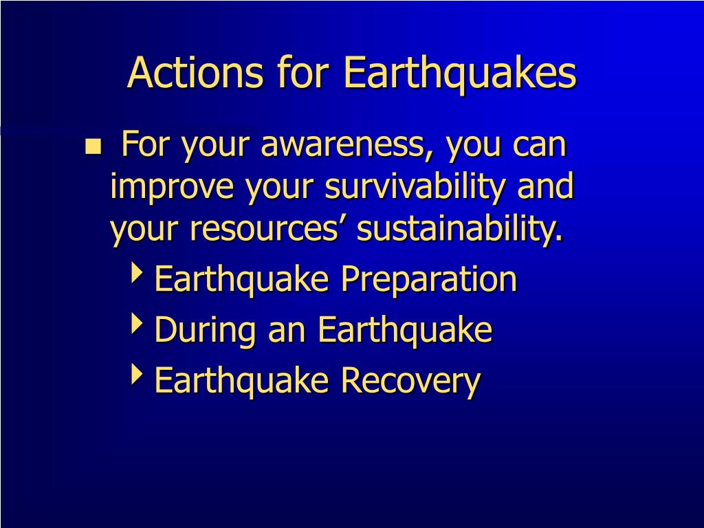 Actions for Earthquakes