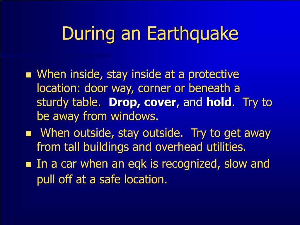 During an Earthquake