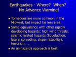 earthquakes where when no advance warning