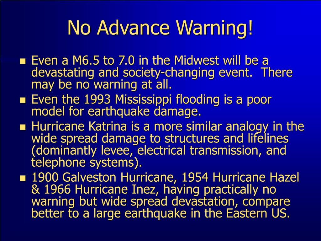 No Advance Warning!