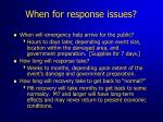 when for response issues