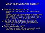 when relative to the hazard
