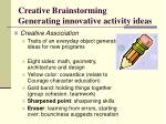 creative brainstorming generating innovative activity ideas