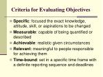 criteria for evaluating objectives