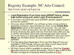 registry example nc arts council http ncarts egrant org login asp
