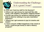 understanding the challenge is it a grant i want5