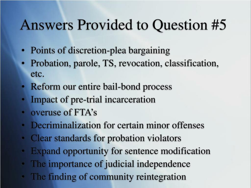 Answers Provided to Question #5
