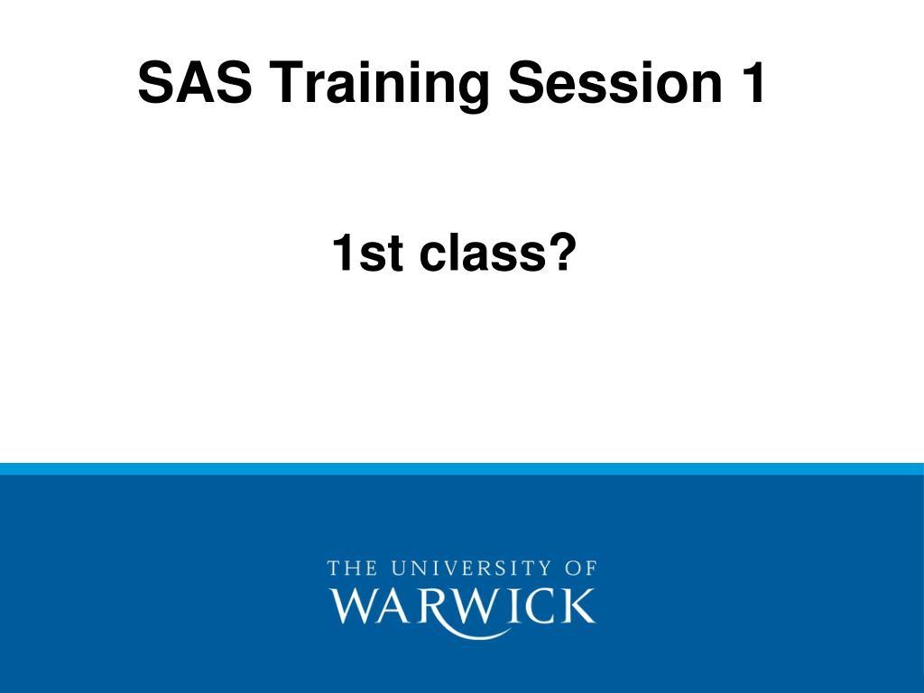 sas training session 1 l.