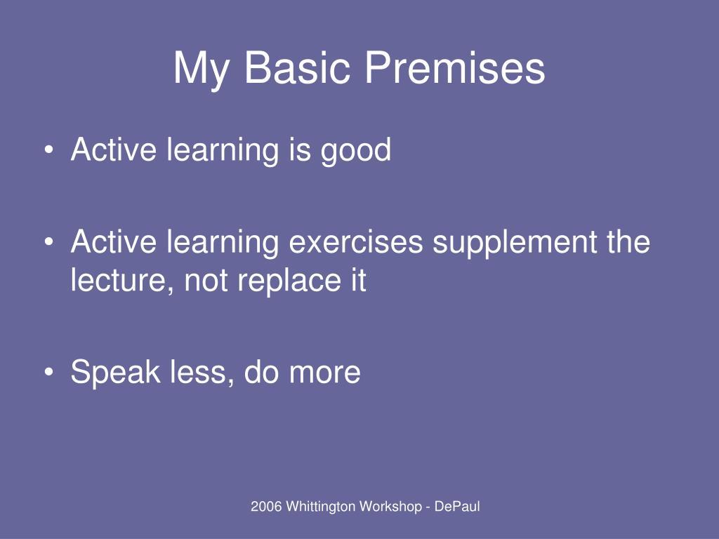 My Basic Premises