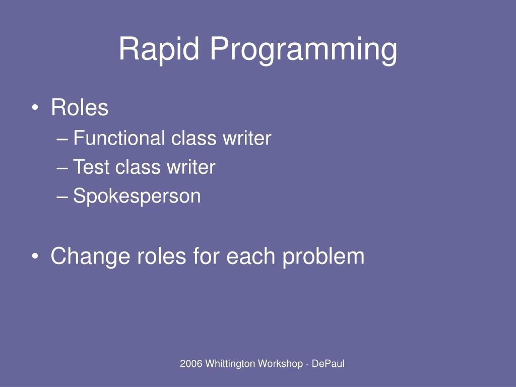 Rapid Programming