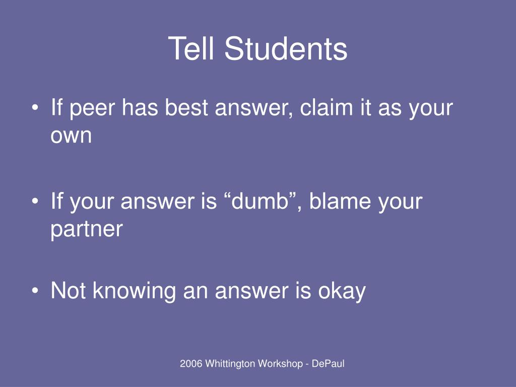 Tell Students