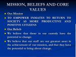 mission beliefs and core values