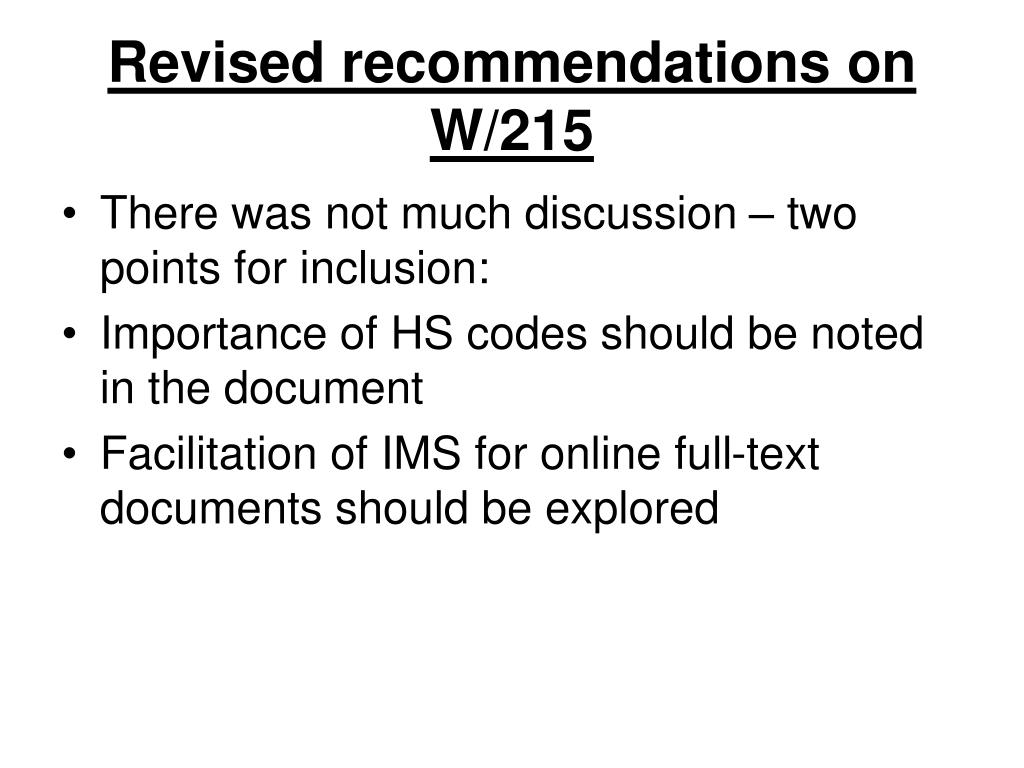 Revised recommendations on W/215