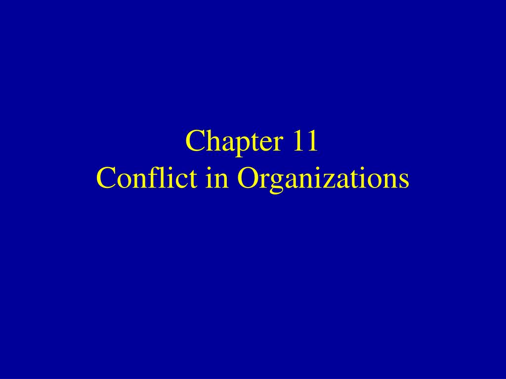 chapter 11 conflict in organizations l.