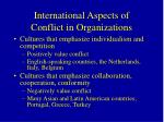 international aspects of conflict in organizations