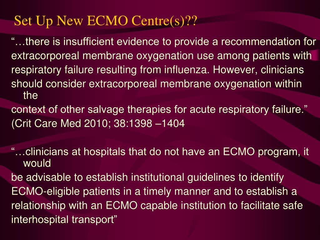 Set Up New ECMO Centre(s)??