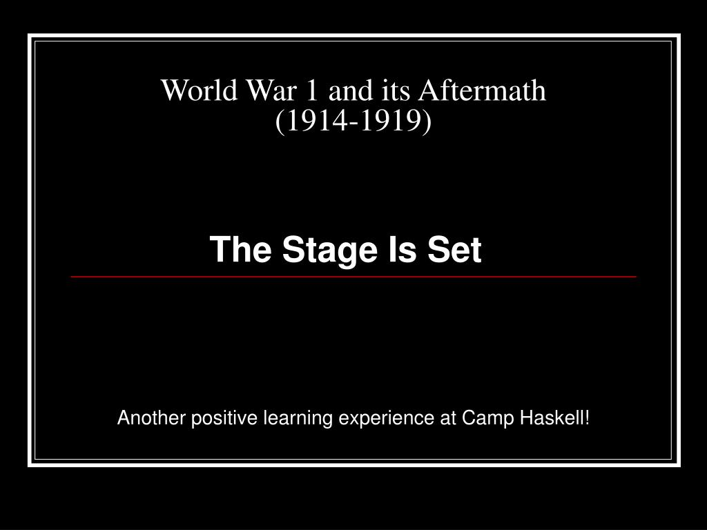 world war 1 and its aftermath 1914 1919 l.