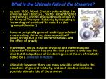 what is the ultimate fate of the universe