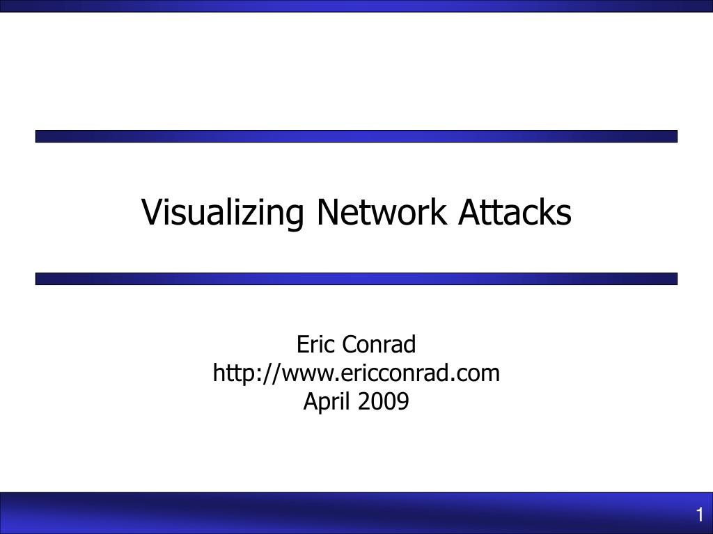 visualizing network attacks l.