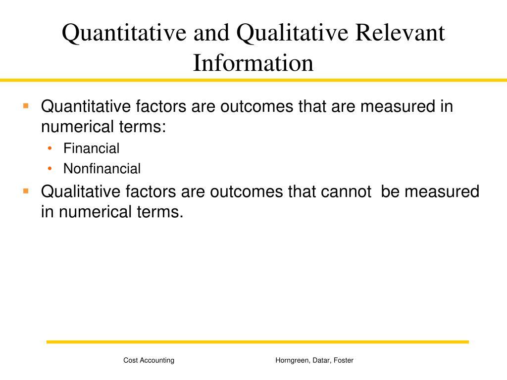 Quantitative and Qualitative Relevant Information