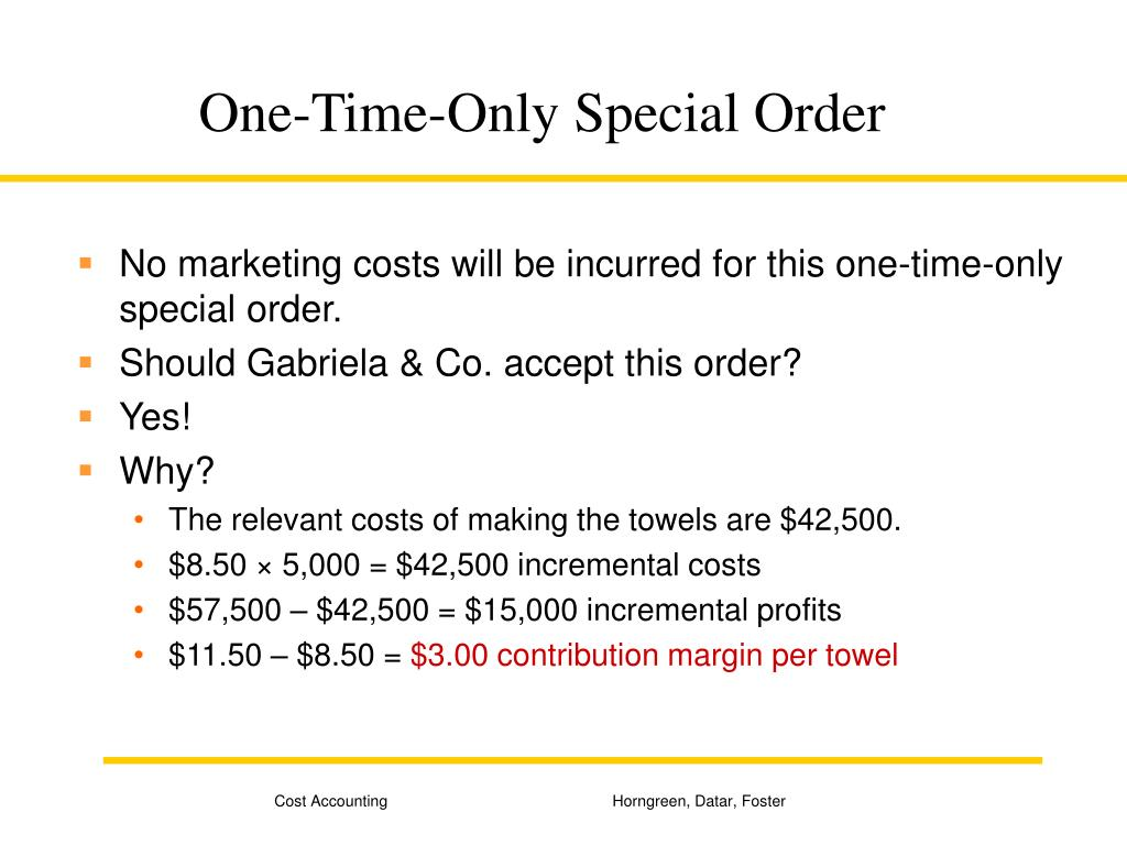 One-Time-Only Special Order