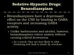 sedative hypnotic drugs benzodiazepines31