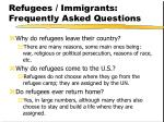 refugees immigrants frequently asked questions10