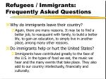 refugees immigrants frequently asked questions11