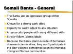 somali bantu general