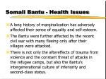 somali bantu health issues