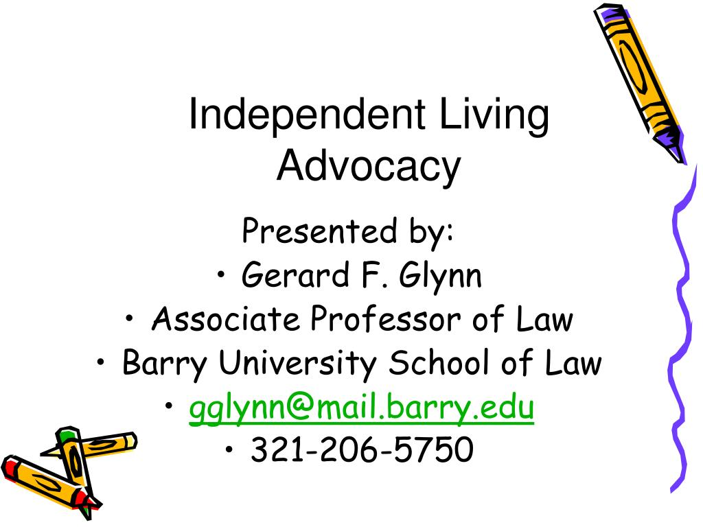 independent living advocacy l.