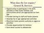 what does the law require general il services