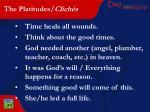 the platitudes clich s