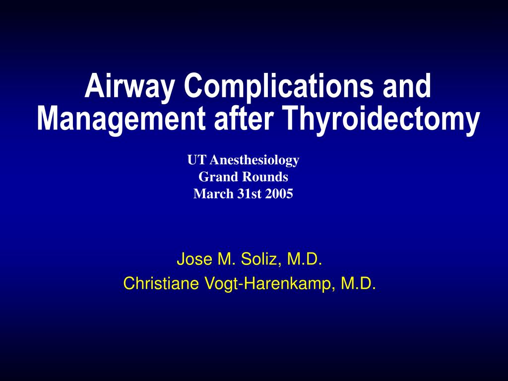 airway complications and management after thyroidectomy l.