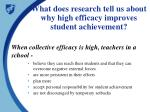 what does research tell us about why high efficacy improves student achievement