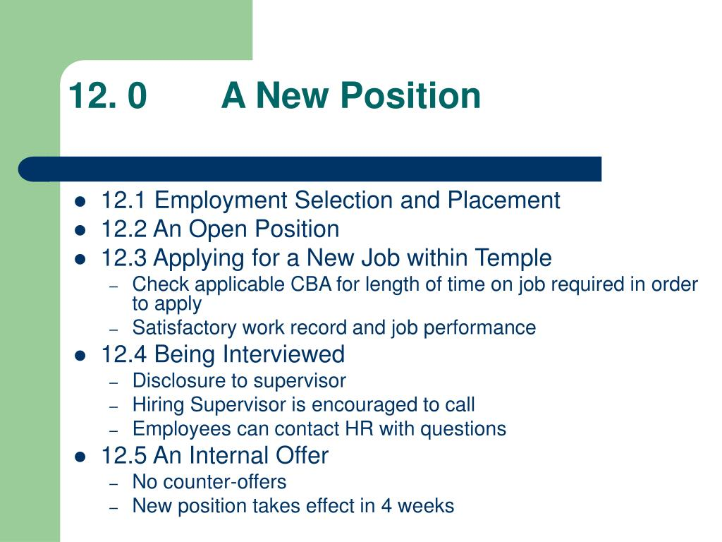 12. 0 A New Position