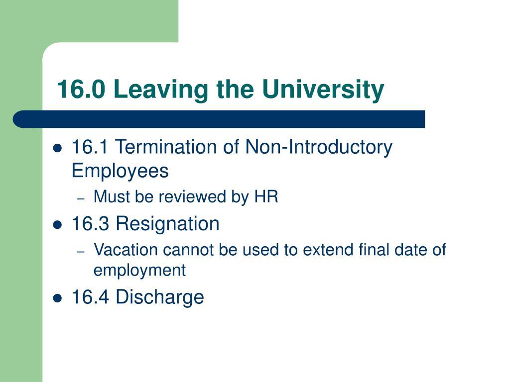 16.0 Leaving the University