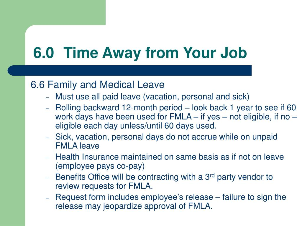 6.0Time Away from Your Job