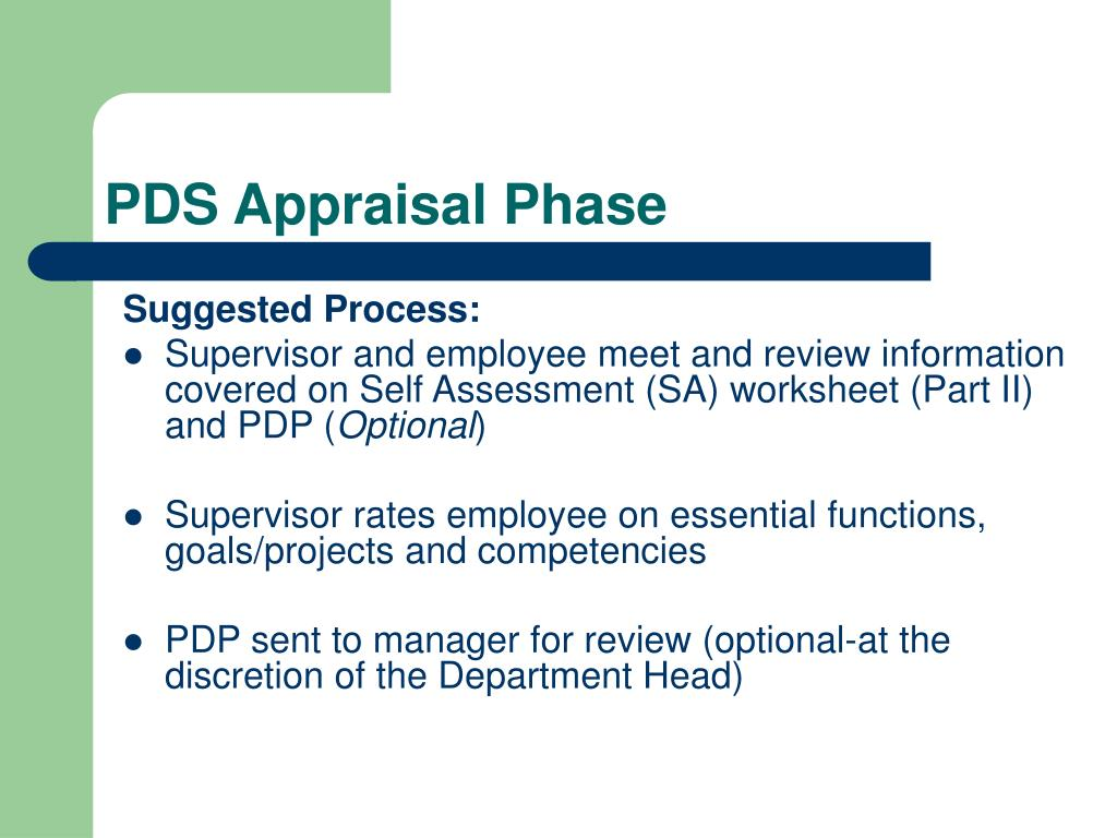 PDS Appraisal Phase