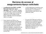 barreras de acceso al aseguramiento apoyo solicitado10