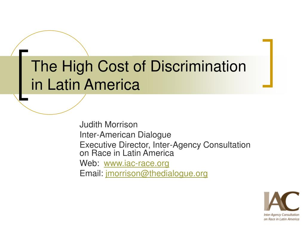 the high cost of discrimination in latin america l.