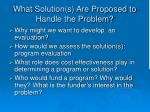 what solution s are proposed to handle the problem