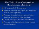 the tasks of an afro american revolutionary christianity