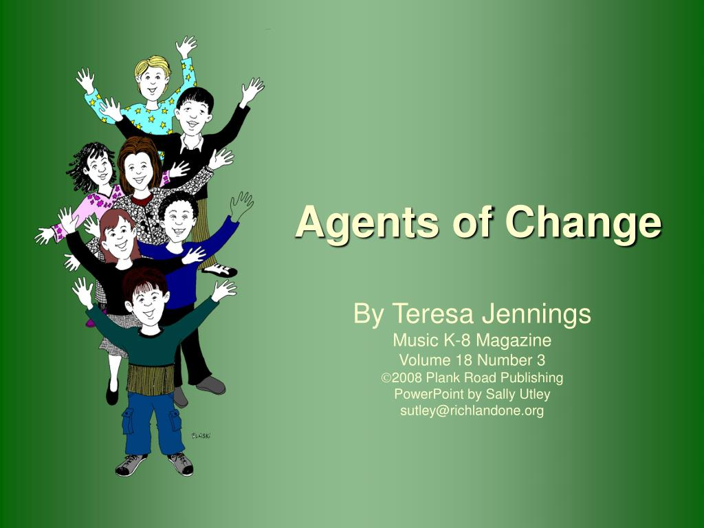 agents of change l.