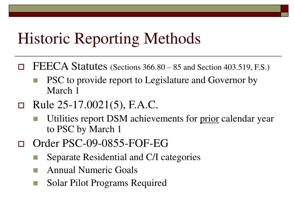 Historic Reporting Methods